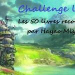 Challenge : les 50 livres recommandés par Hayao Miyazaki