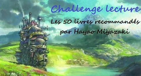 challenge lecture les 50 livres recommandé par Hayao Miyazaki