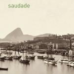 Saudade ~ Jean-Paul Delfino
