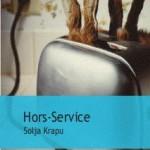 Hors-service ~ Solja Krapu