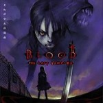 Blood the last vampire ~ la nuit des prédateurs