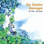 Les Raisins sauvages, un joli conte aux éditions Fei