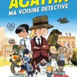 Agatha Ma voisine Detective