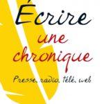 Premières lignes #4 – Ecrire une chronique de Christine Berrou