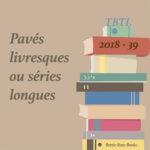 TBTL 2018-39 – pavés ou longues séries