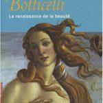 Botticelli, La renaissance de la beauté [L'Art & la matière]