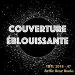 TBTL 2018-47 : couverture éblouissante