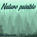 TBTL 2018-48 – Nature paisible