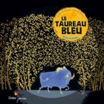 Le taureau bleu [album jeunesse]