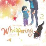 Whispering, les voix du silence – tome 2 à 4 [manga]