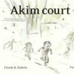 Akim court, un enfant dans la guerre [album]