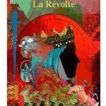 La Révolte [roman historique]
