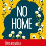 No Home [roman historique]