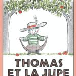 Thomas et la jupe [album jeunesse]