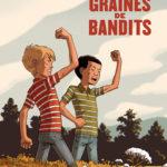 Graines de bandits [BD]