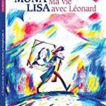 Mona Lisa Ma vie avec Léonard [album jeunesse]