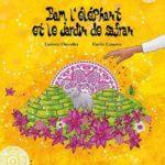 Bam l'éléphant et le jardin de safran [album jeunesse]