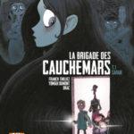 La brigade des cauchemars, tome 1 : Sarah [BD jeunesse]