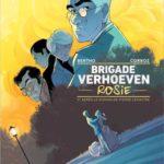 Brigade Verhoeven, tome 1 : Rosie [BD]