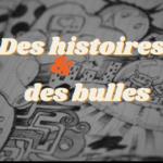 """Challenge BD """"Des histoires & des bulles"""""""