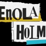 Les enquêtes d'Enola Holmes, tome 1 : la double disparition [roman jeunesse + film]