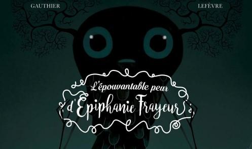 L'épouvantable peur d'Epiphanie Frayeur [BD]