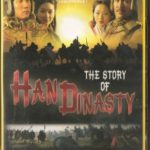 The story of Han Dinasty
