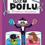 Petit Poilu ~ L'expérience extraordinaire