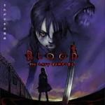 Blood the last vampire ~ la nuit des prédateurs