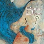 Barbe Bleue – d'après Perrault