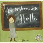 La maîtresse dit Hello