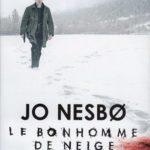 Le Bonhomme de Neige – Jo Nesbo