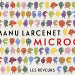 Microcosme – Manu Larcenet