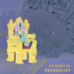 Les bijoux du Maharadjah