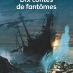 Dix contes de fantômes – Jacques Cassabois