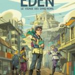 Eden – tome 1 : le visage des sans-nom