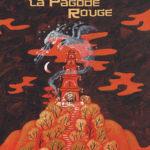 La Pagode rouge – Sophie Leï Thumann et Eric Battut