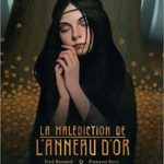 La malédiction de l'anneau d'or [album jeunesse]