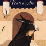Peau d'Âne – Anne Romby [album jeunesse]