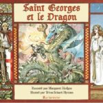 Saint George et le dragon [album jeunesse]