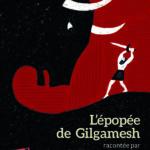 L'épopée de Gilgamesh [légende]