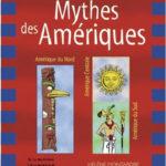 Les mythes des Amériques, Hélène Montardre