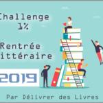 Challenge 1% – la rentrée littéraire de 2019, mes lectures