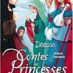 Premières lignes #25 – Douze Contes de Princesses