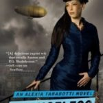 An Alexia Tarabotti Novel, tome 2 : Changeless [fantasy]