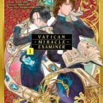 Vatican Miracle Examiner, tome 2 et 3 [manga]