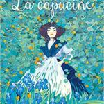 Les filles du siècle : La capucine [roman jeunesse]