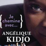 Je chemine avec … Angélique Kidjo